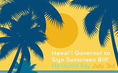 Hawaii Governor Ige to Sign SB2571 Related to Sunscreens